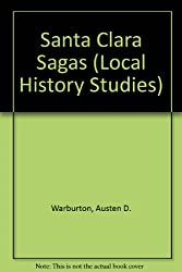 Santa Clara Sagas (Local History Studies)