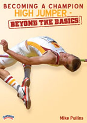 Championship Productions Becoming A Champion High Jumper - Beyond The Basics DVD