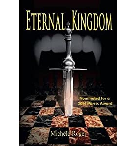 [ ETERNAL KINGDOM: A VAMPIRE NOVEL Paperback ] Roger, Michele ( AUTHOR ) Jul - 20 - 2014 [ Paperback ]