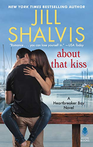 About That Kiss: A Heartbreaker Bay Novel (Book Current Avon)