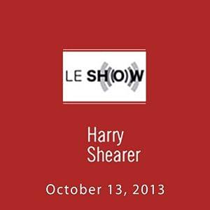 Le Show, October 13, 2013 Radio/TV Program