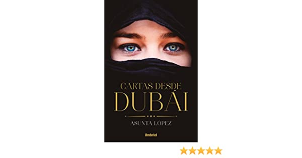 Cartas desde Dubai (Umbriel narrativa) (Spanish Edition)