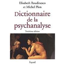 DICTIONNAIRE DE LA PSYCHANALYSE 3ÈME ÉDITION