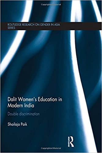 Book Dalit Women's Education in Modern India: Double Discrimination Routledge Research on Gender in Asia Series