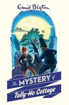 [(The Mystery of Tally-Ho Cottage)] [By (author) Enid Blyton] published on (July, 2014) (Tally Cottage Ho)