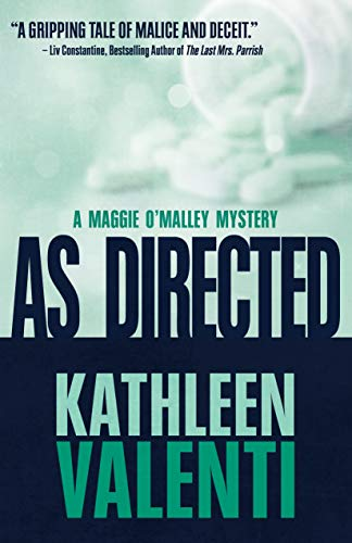 As Directed (A Maggie O'Malley Mystery Book 3) by [Valenti, Kathleen]