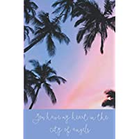 you have my heart in the city of angels: College Ruled Blank Lined Notebook Journal