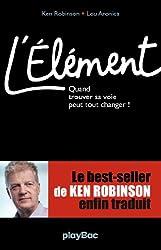 L'élément (French Edition)