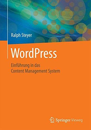 WordPress: Einführung in das Content Management System (German Edition) pdf epub