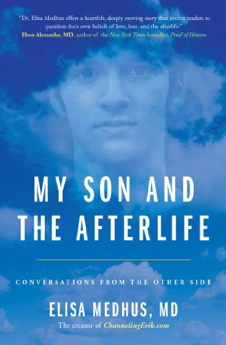 Download My Son and the Afterlife: Conversations from the Other Side Pdf