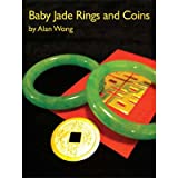 Baby Jade Rings and Coins by Alan Wong
