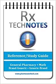 Reference Guide for Pharmacy Technician Exam, Revised Edition (PTCE)