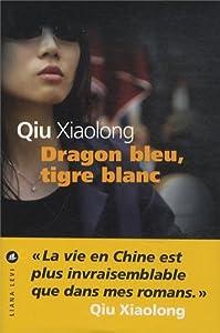 """Afficher """"Dragon bleu, tigre blanc"""""""