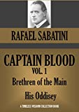 CAPTAIN BLOOD VOL.1:  Brethren of the Main & His Oddisey (Timeless Wisdom Collection Book 1900)