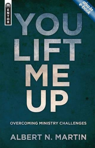 Read Online You Lift Me Up: Overcoming Ministry Challenges ebook