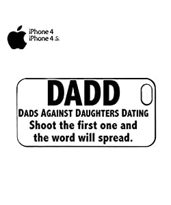 Dads Against Doughters Dating Mobile Cell Phone Case Cover iPhone 5c White