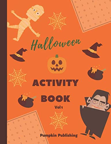 Halloween Activity Book - Vol 1: Halloween themed word search puzzles, anagrams, word scrambles and colouring pages - Hours of brain-boosting entertainment for adults and kids (Holiday Activity Books)