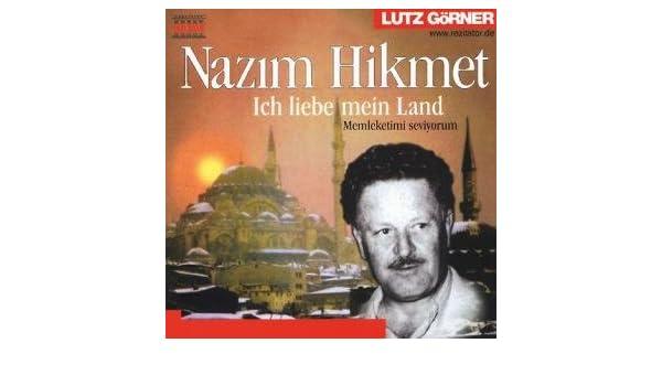 Lutzdemirag Melike Goerner Nazim Hikmet Ich Liebe Mein