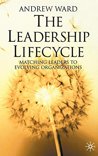 The Leadership Lifecycle