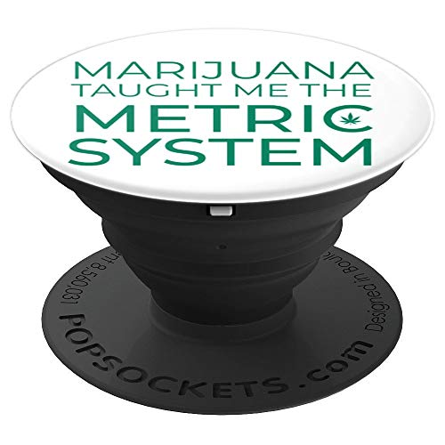 (Marijuana Metric Gram Ounce Math Weight - PopSockets Grip and Stand for Phones and Tablets)