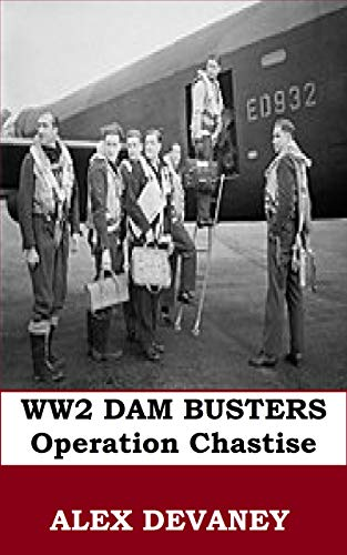 Amazon Com The Dam Busters Ww2 Raf 100 Operation Chastise