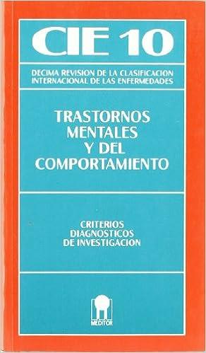 Cie 10 -Trastornos Mentales Y Del Comportamiento - Pautas Diagnosticas: Amazon.es: O.M.S.: Libros