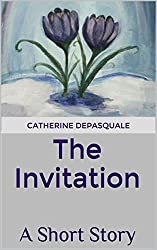 The Invitation: A Short Story
