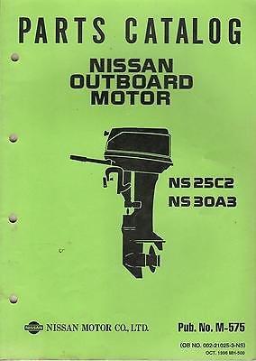 1997 NISSAN OUTBOARD MOTOR NS 25C2 & NS 30A3 PARTS MANUAL PUB. NO. M-575 (320)