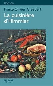 vignette de 'La cuisinière d'Himmler (Franz-Olivier Giesbert)'