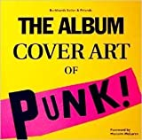 img - for The Album Cover Art of Punk by Burkhardt Seiler (1999-01-04) book / textbook / text book
