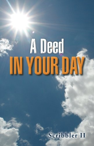 Download A Deed in Your Day ebook