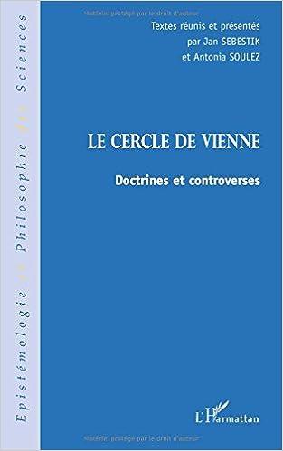 En ligne téléchargement gratuit Cercle de vienne (le) doctrines et controverses pdf