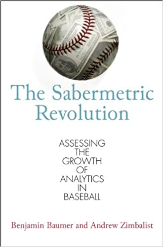 Assessing the Growth of Analytics in Baseball The Sabermetric Revolution