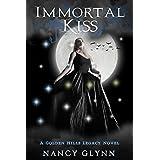 Immortal Kiss: A Golden Hills Legacy Novel