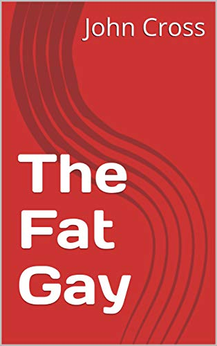 The Fat Gay