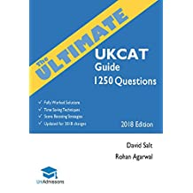 The Ultimate UKCAT Guide: 1250 Practice Questions: Fully Worked Solutions, Time Saving Techniques, Score Boosting Strategies, Includes new Decision Making Section, 2018 Edition Book, UniAdmissions