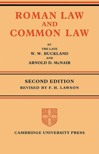 Roman Law and Common Law: A Comparison in Outline