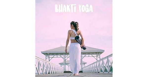 Amazon.com: Bhakti Yoga: Reiki and Wellness Spa & Spa: MP3 ...