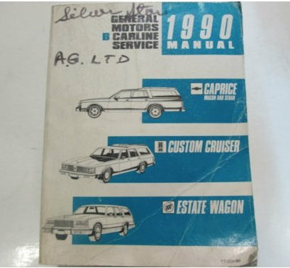 (1990 CHEVROLET CAPRICE CUSTOM CRUISER ESTATE WAGON Shop Service Repair Manual)