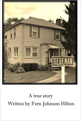 When It All Came Together At Tiedemans >> Tiedeman Fern Johnson Hilton 9781497565166 Amazon Com Books