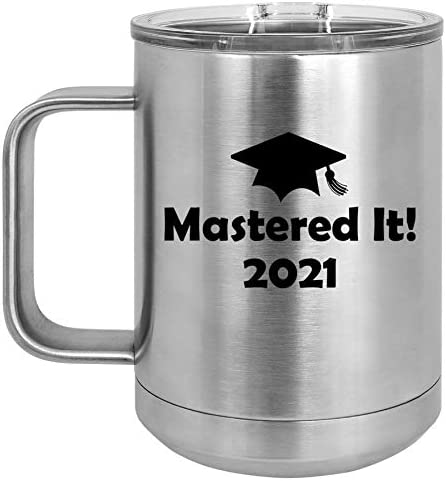 15 Oz Tumbler Coffee Mug Travel Cup With Handle Lid Vacuum Insulated Stainless Steel Mastered It 2021 Graduation Masters Degree Silver Kitchen Dining