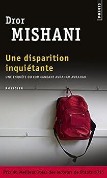 Une disparition inquiétante par Mishani