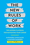 img - for The New Rules of Work: The Modern Playbook for Navigating Your Career book / textbook / text book