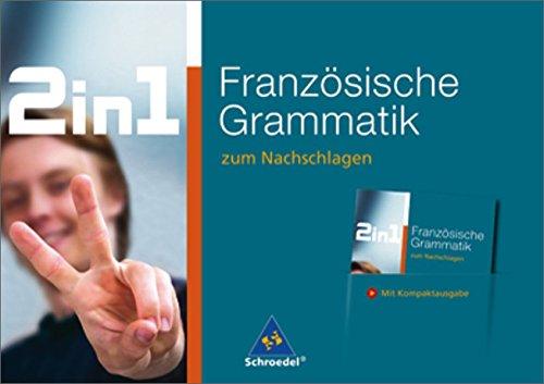 2 in 1 zum Nachschlagen: Französische Grammatik