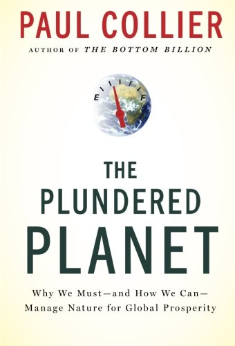 The Plundered Planet: Why We Must--and How We Can--Manage Nature for Global Prosperity (United States Government Democracy In Action Answers)
