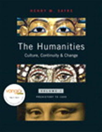 The Humanities: Culture, Continuity, and Change, Volume 1 Reprint (with with MyHumanitiesKit) (v. 1)