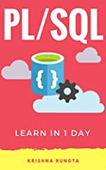 PL/SQL is an extension of SQL for the Oracle Database.       Learn PL/SQL in 1 Day serves as beginner guide for a crash course in PL/SQL development.       The book contains tons of examples that prepare you for real-world development ...