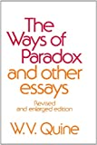 The Ways of Paradox and Other Essays, Revised Edition, W. V. Quine, 0674948378