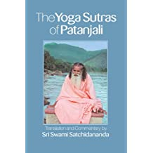 The Yoga Sutras of Patanjali: Commentary on the Raja Yoga Sutras by Sri Swami Satchidananda