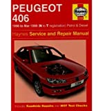 [(Peugeot 406 Petrol and Diesel: 1996-1999)] [Author: Mark Coombs] published on (September, 1997)